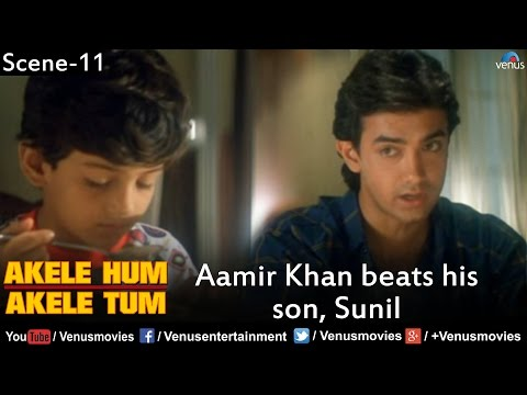 Aamir Khan beats his Son, Sunil (Akele Hum...