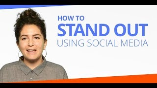 How to Stand Out Using Social Media