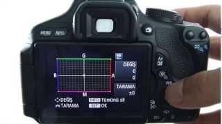 6 Canon EOS 600D   Beyaz Ayarı