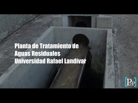 Planta de tratamiento de aguas residuales de la Universidad Rafael Landívar
