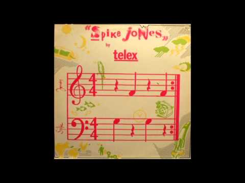 Telex - Spike Jones (extended Version)