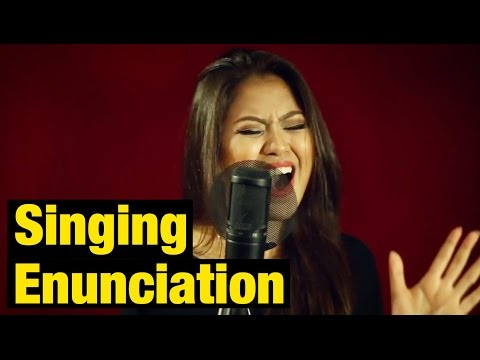 Pt. 1 - Sing ANY Song Better Instantly - Enunciation