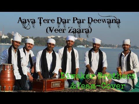 Aaya Tere Dar Par Deewana  || Diwakar brothers cover