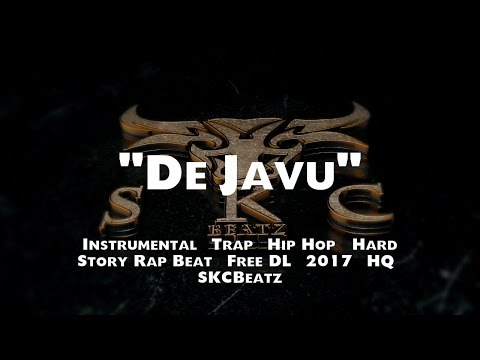 """Deja Vu"" | Instrumental | Trap | Hip Hop | Hard Story Rap Beat | Free DL | 2017 | HQ | SKCBeatz"