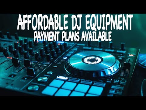 Affordable DJ Equipment On a Budget | 0 Interest Monthly Payments | Bad Credit OK | Cheap DJ Gear