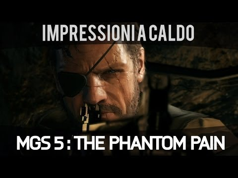 Metal Gear Solid 5: The Phantom Pain - Video Anteprima E3 2014 - PS4 - HD - Ita