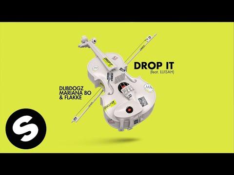 Dubdogz, Mariana Bo & Flakkë – Drop It