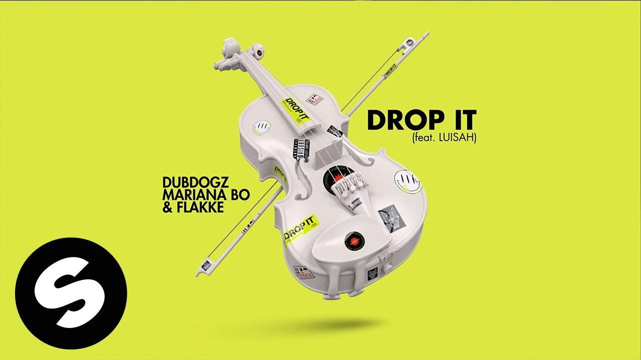 Dubdogz, Mariana Bo, Flakkë - Drop It (feat. Luisah) [Official Audio]