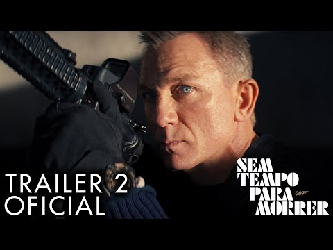 007 – Sem Tempo Para Morrer - Trailer 2 Oficial (Universal Pictures) HD