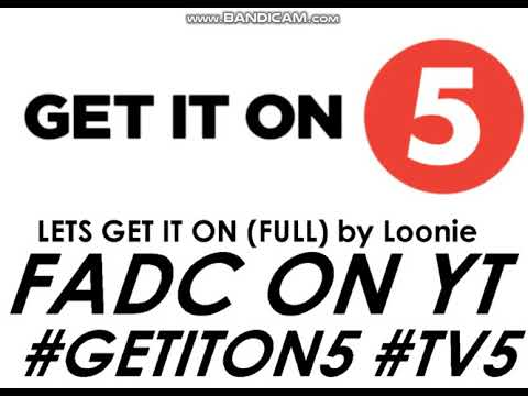 Lets Get It On - Loonie (TV5 Station ID 2018)(FULL)