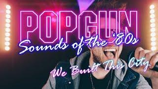 We Built This City (Starship Cover) Popgun Sounds of the 80's Wedding and Function Band Video