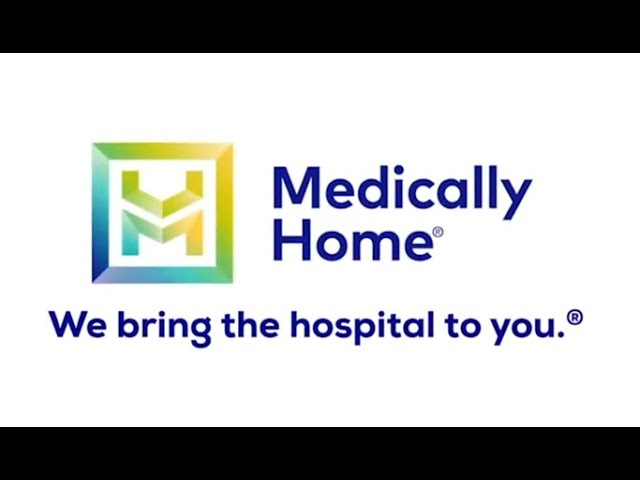Virtual Hospital Testimonials - Medically Home, We Bring the Hospital to You :60