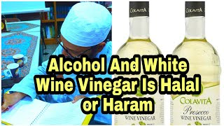 White Wine Vinegar | Cetyl Alcohol | Benzyl Alcohol is Halal or Haram, English Q & A