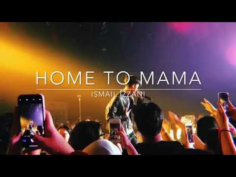 Ismail izzani ~ home to mama ( cover )