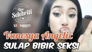 Video 10 detik menyulap bibir lebih seksi ala Vanesya Angelic download MP3, 3GP, MP4, WEBM, AVI, FLV Desember 2017