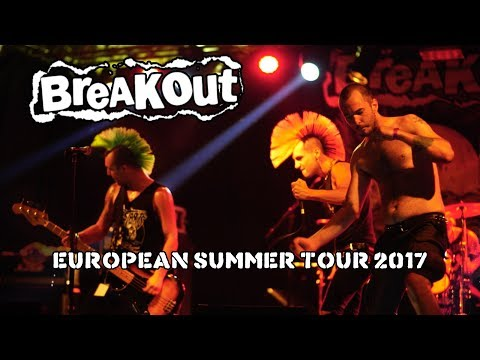 BREAKOUT - Summer Tour 2017 (Official Video)