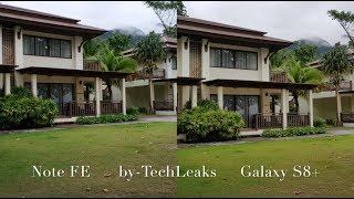 GALAXY NOTE FE vs GALAXY S8+ STEADY SHOTS, LOW LIGHT VIDEO & MIC TEST