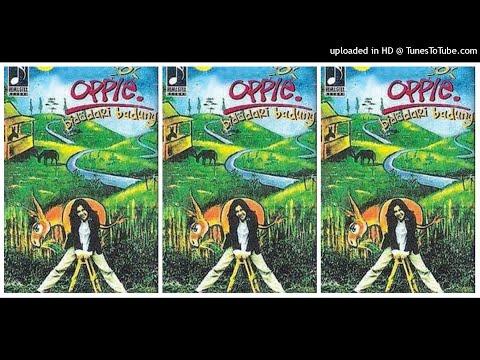 Oppie - Bidadari Badung (1995) Full Album
