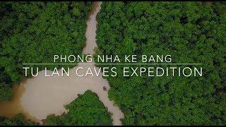 Phong Nha Ke Bang - Tu Lan Caves Expedition