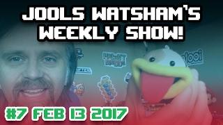 Jools Watsham's Weekly Show! #7