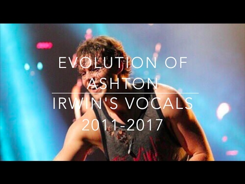 Evolution of Ashton Irwin's vocals 20112017