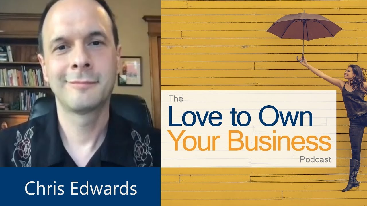 Chris Edwards - Neurotherapy of Colorado Springs - Love to Own Your Business Podcast - Ep 11