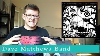 Dave Matthews Band - COME TOMORROW - Album Review