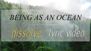 [HD] Being as an Ocean - Dissolve Lyric Video
