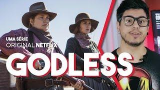 GODLESS (Série Netflix) Primeiras impressões - Crítica Café Nerd