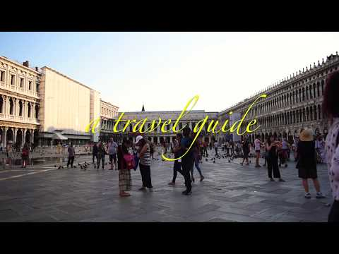 VENICE, ITALY (Travel Guide)