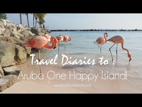 Travel Diaries : Aruba One Happy Island