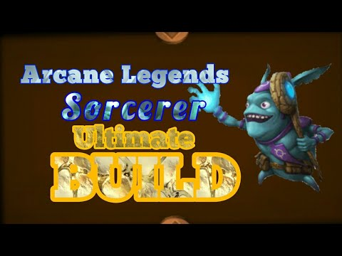 Arcane Legends|Build Sorcerer LVL 71|