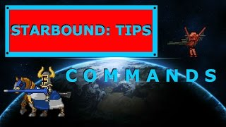 Starbound Tips: Commands