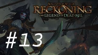 Kingdom of Amalur - The Legend of Dead Kel DLC Walkthrough with Commentary Part 13 - Final Blow
