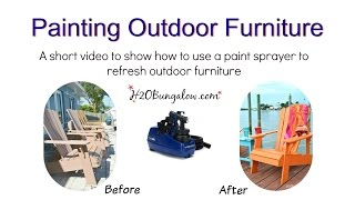 Painting Outdoor Furniture With The Finish Max Pro Paint Sprayer By H2obungalow