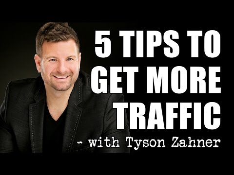 How To Get Traffic To Your Website – 5 Tips to Get More Website Traffic