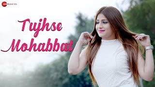 Tujhse Mohabbat - Official Music Video | Piyush Shukla & Shivali Rajput | Shtak Sharma