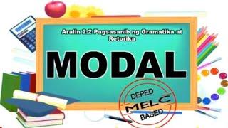 MODAL o Malapandiwa /Asignaturang Filipino