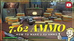 Make 7.62 AMMO Fallout 4