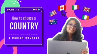 How to choose the COUNTRY & COURSE for your design studies ABROAD? (Not in your home country)