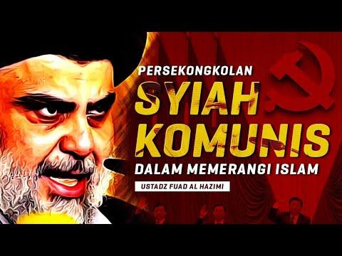 Persekongkolan Syiah dan Komunis Dalam Memerangi Islam | Ustadz Fuad al Hazimi