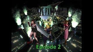 Final Fantasy 7 episode 2: Casually wandering the Slums
