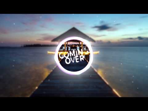 Kygo & Dillon Francis - Coming Over Feat. James Hersey