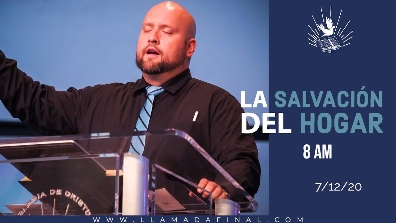 La Salvación del Hogar   Pastor Pablo Azurdia   Genesis 7:1   www.llamadafinal.com