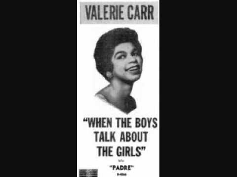 Valerie Carr - When the Boys Talk About the Girls (1958)