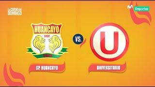 La Carne del Domingo: Universitario de Deportes 1-0 Sport Huancayo | RESUMEN y GOL del partido