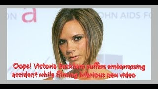 Oops! Victoria Beckham suffers embarrassing accident while filming hilarious new video
