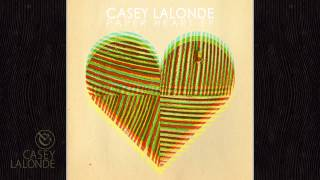 Casey LaLonde - Tell You