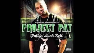Project Pat (Ft. Pimp C) - Talkin
