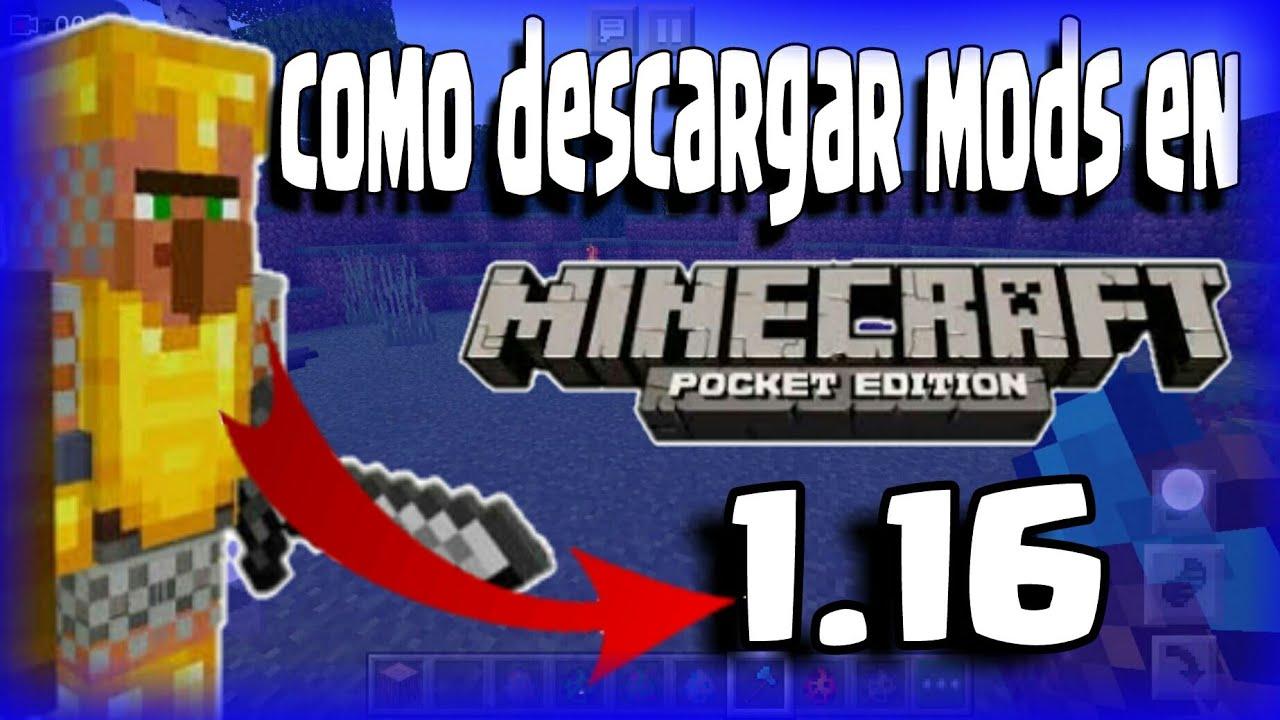 Como Descargar Mods Para Minecraft Pe 1 16 2 En 2020 Youtube
